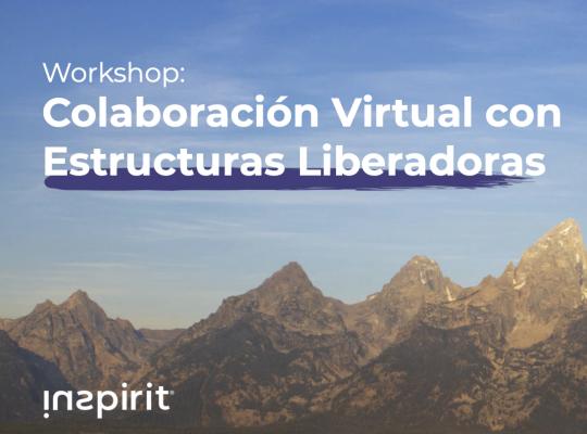 Colaboración Virtual con Estructuras Liberadoras Edicion Octubre