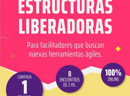 LAB ENTRE COLEGAS 01/06: ESTRUCTURAS LIBERADORAS